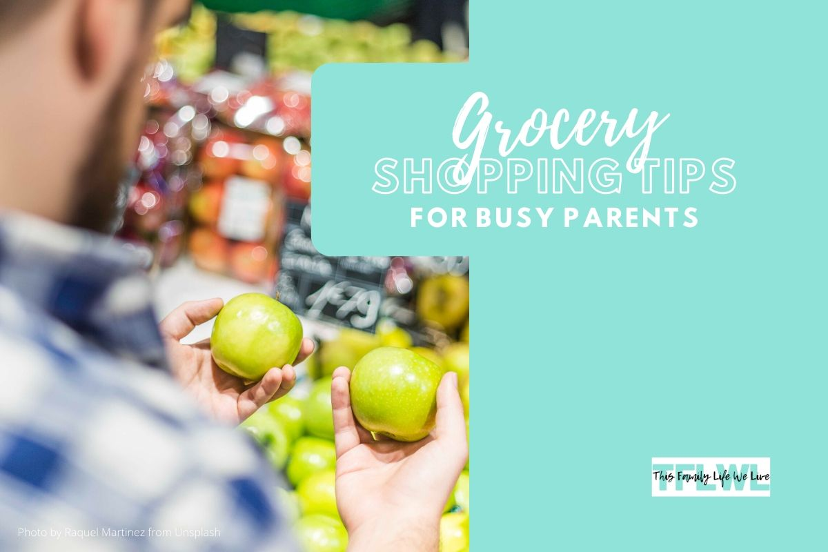 Grocery Shopping Tips for Busy Parents