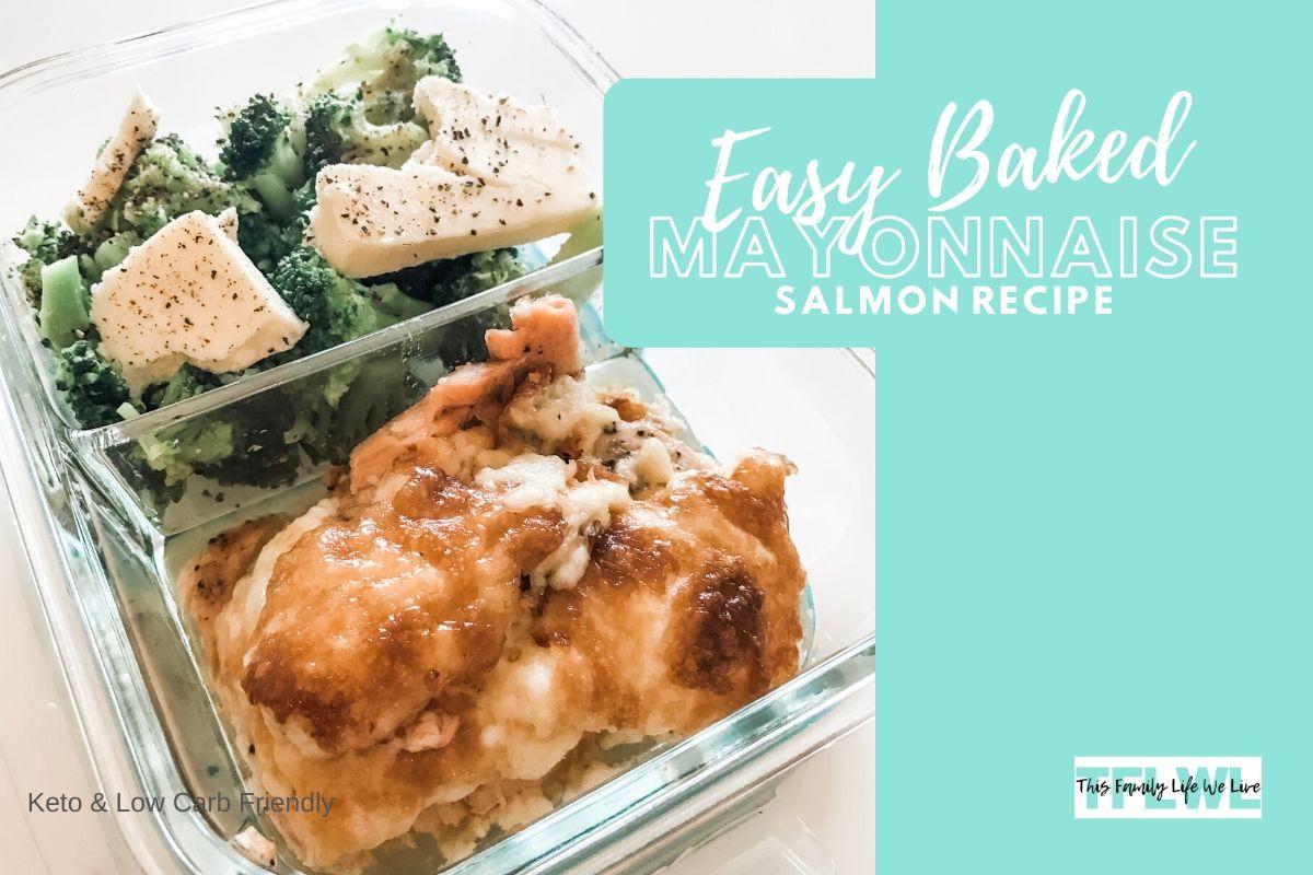 Easy Baked Mayonnaise Salmon Recipe