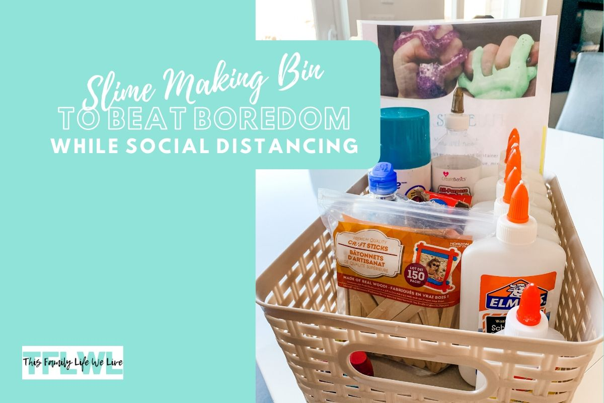 Slime Making Bins To Beat Your Kid's Boredom While Social Distancing