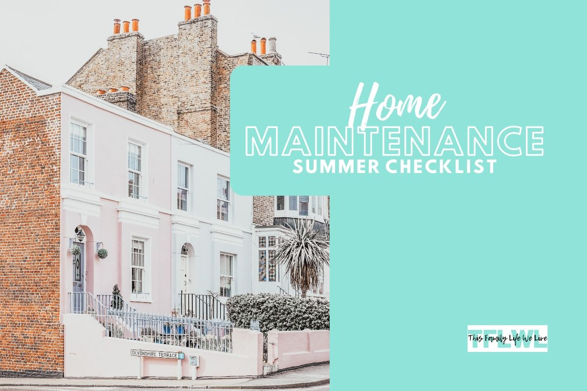 The Summer Home Maintenance Checklist That You Need To Start Now