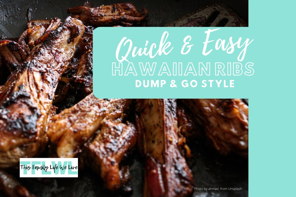 Quick & Easy Hawaiian Ribs Dump & Go Style
